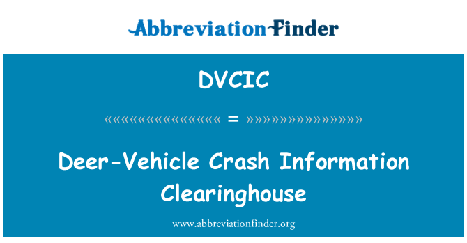 DVCIC: Deer-Vehicle Crash Information Clearinghouse