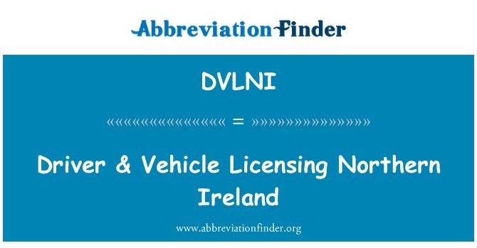 DVLNI: Driver & Vehicle Licensing Northern Ireland