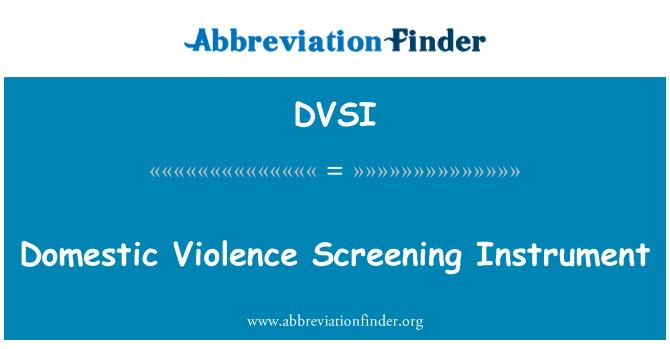 DVSI: Domestic Violence Screening Instrument