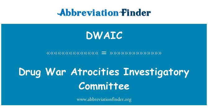 DWAIC: 毒品战争暴行调查委员会