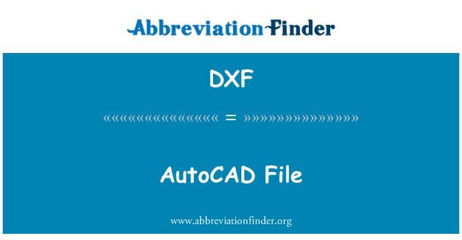 DXF: Archivo de AutoCAD