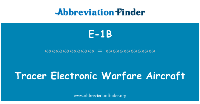 E-1B: Aviones de guerra electrónica Tracer