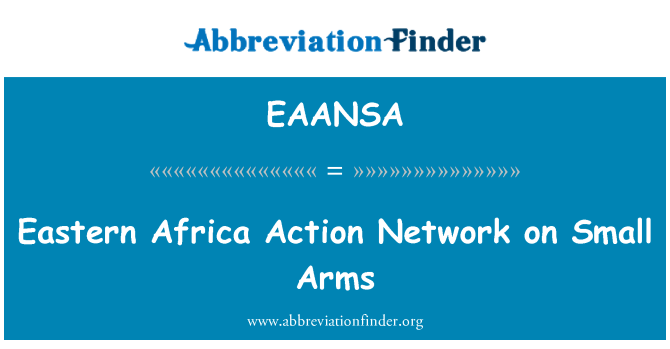 EAANSA: Eastern Africa Action Network on Small Arms