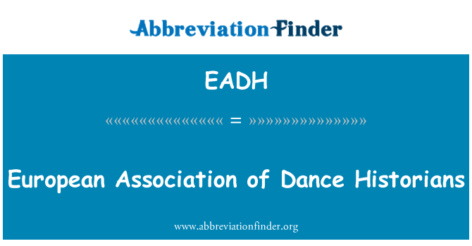 EADH: European Association of Dance Historians