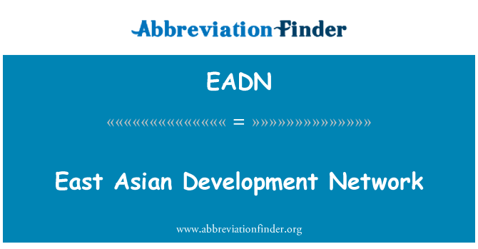 EADN: East Asian Development Network