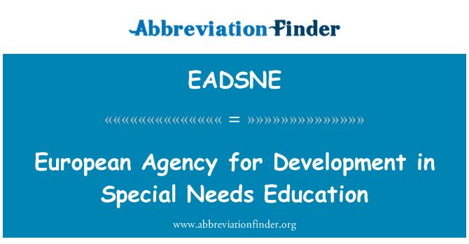 EADSNE: European Agency for Development in Special Needs Education