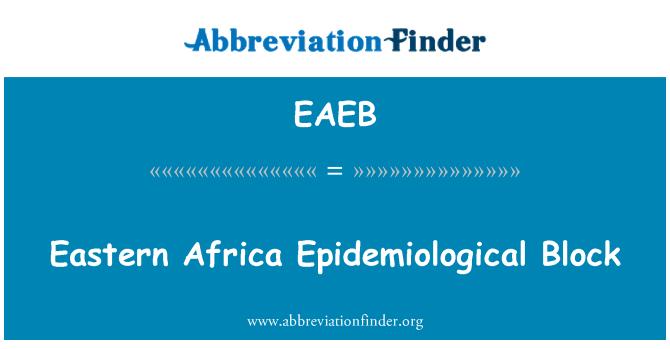 EAEB: Eastern Africa Epidemiological Block