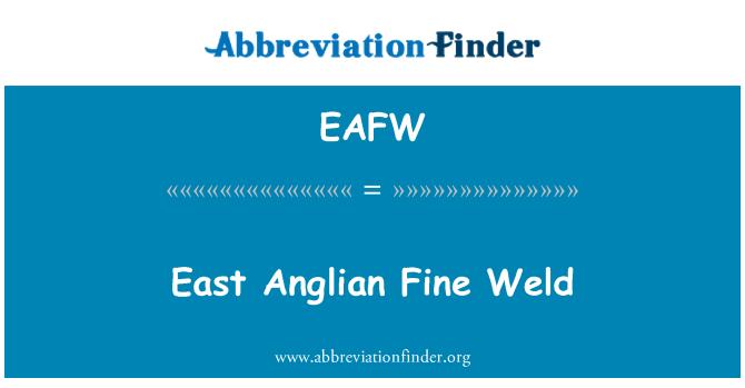 EAFW: East Anglian Fine Weld