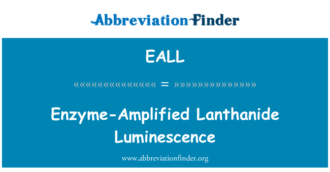 EALL: Enzyme-Amplified Lanthanide Luminescence