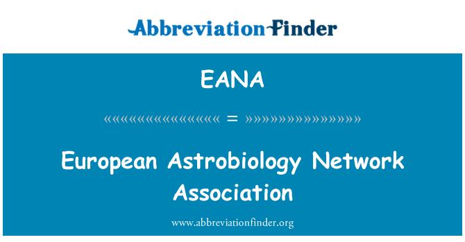 EANA: European Astrobiology Network Association
