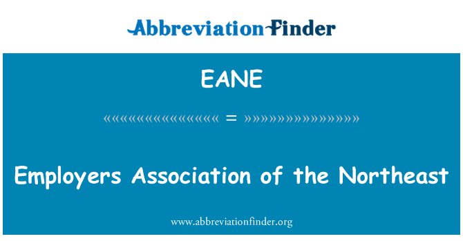 EANE: Employers Association of the Northeast