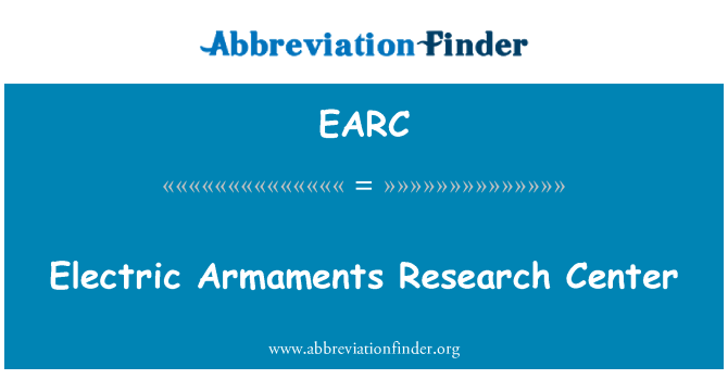 EARC: Electric Armaments Research Center
