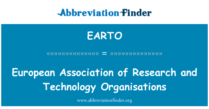 EARTO: European Association of Research and Technology Organisations
