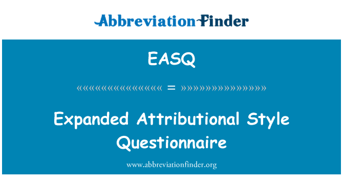 EASQ: Expanded Attributional Style Questionnaire