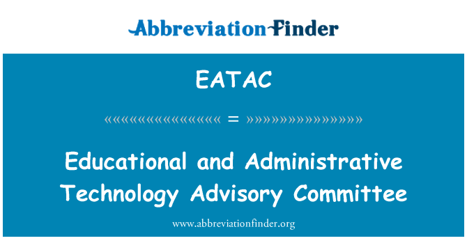 EATAC: Educational and Administrative Technology Advisory Committee