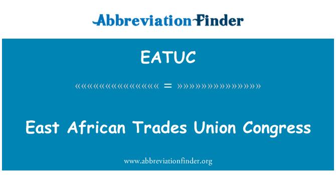 EATUC: สภาสหภาพการค้าแอฟริกาตะวันออก