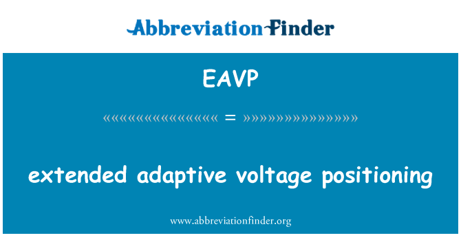 EAVP: extended adaptive voltage positioning