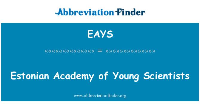 EAYS: Estonian Academy of Young Scientists