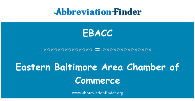 EBACC: Eastern Baltimore Area Chamber of Commerce