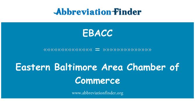 EBACC: पूर्वी बाल्टीमोर क्षेत्र चैंबर ऑफ कॉमर्स