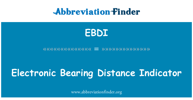 EBDI: Electronic Bearing Distance Indicator