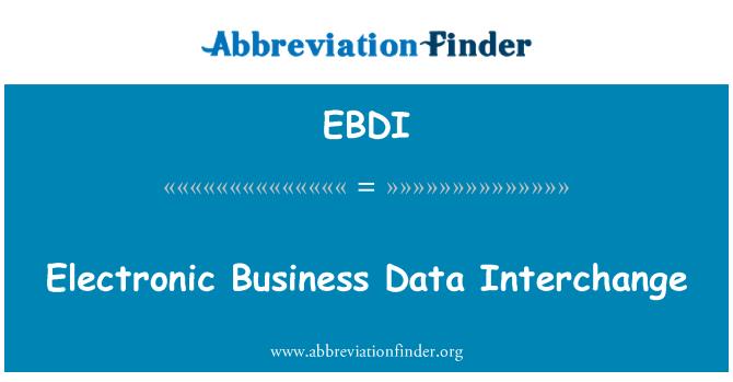 EBDI: Electronic Business Data Interchange