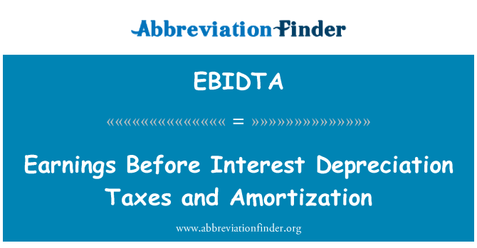 EBIDTA: Faiz amortisman vergi ve amortisman öncesi