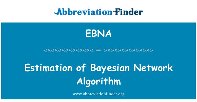 EBNA: Estimación del algoritmo de red bayesiana