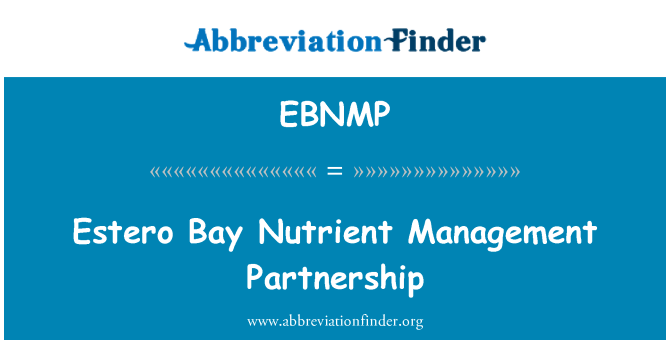 EBNMP: Estero Bay Nutrient Management Partnership