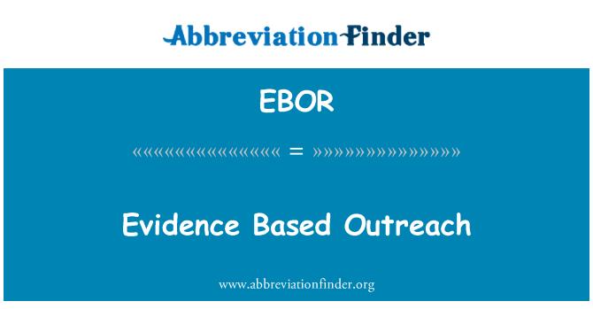 EBOR: Evidence Based Outreach