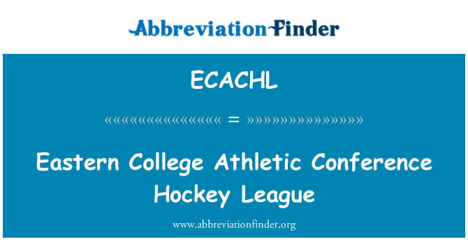ECACHL: Eastern College Athletic Conference Hockey League