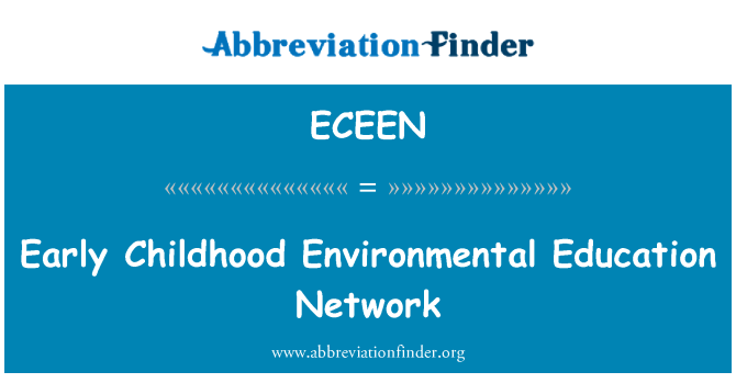 ECEEN: Early Childhood Environmental Education Network