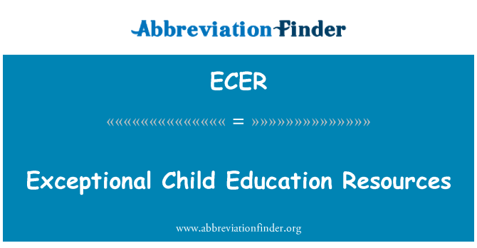 ECER: Exceptional Child Education Resources