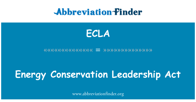 ECLA: Energy Conservation Leadership Act