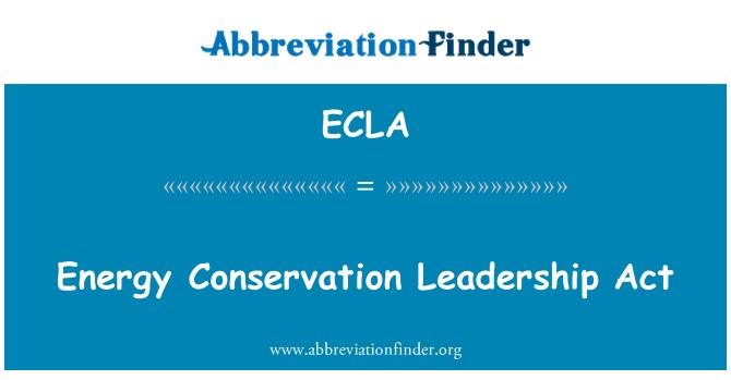 ECLA: Ley de liderazgo de conservación de energía