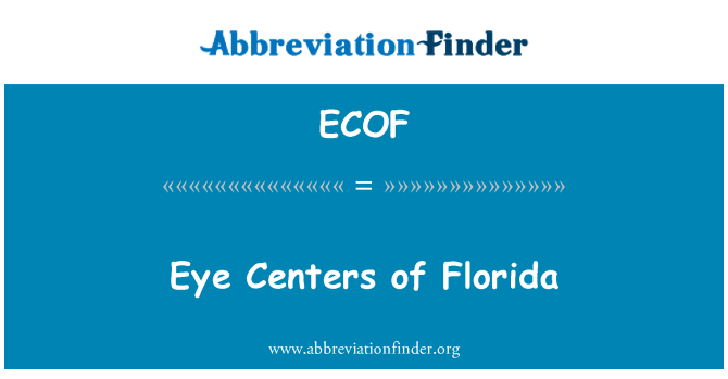 ECOF: Eye Centers of Florida