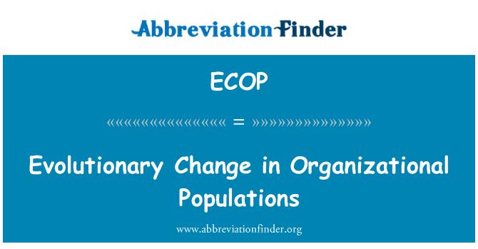 ECOP: تنظیمی آبادیوں میں ارتقائی تبدیلی