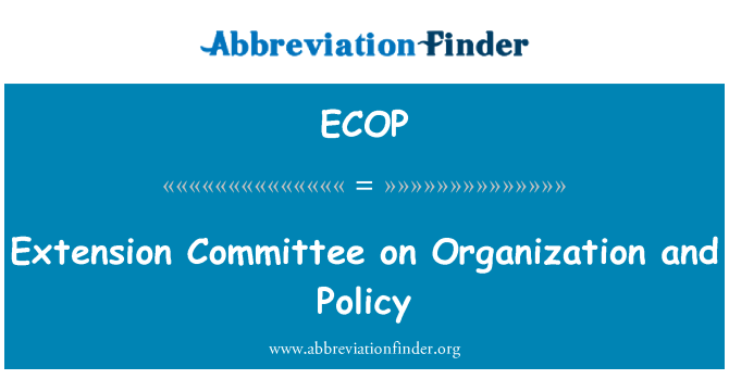 ECOP: Extension Committee on Organization and Policy