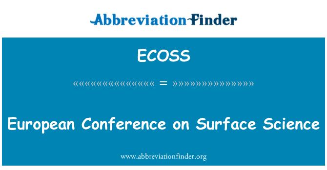 ECOSS: سطح سائنس پر یورپی کانفرنس