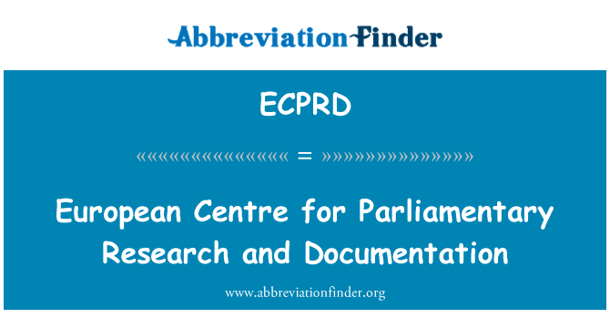ECPRD: European Centre for Parliamentary Research and Documentation