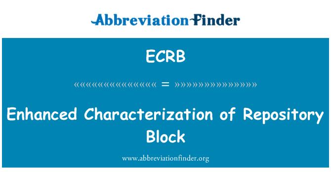 ECRB: Dipertingkatkan ciri blok repositori