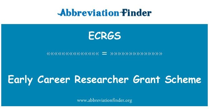 ECRGS: Early Career Researcher Grant Scheme