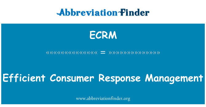 ECRM: Efficient Consumer Response Management