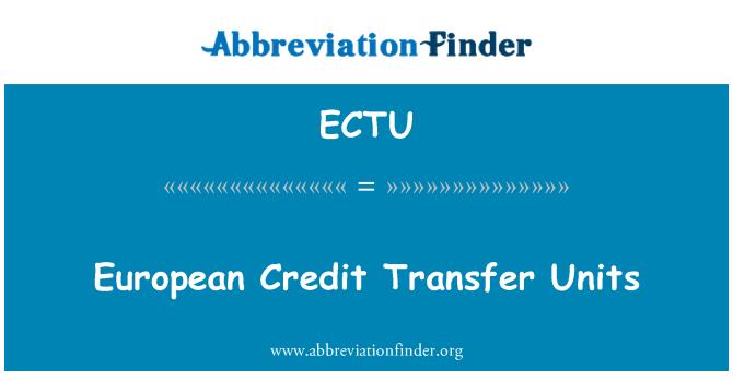 ECTU: European Credit Transfer Units