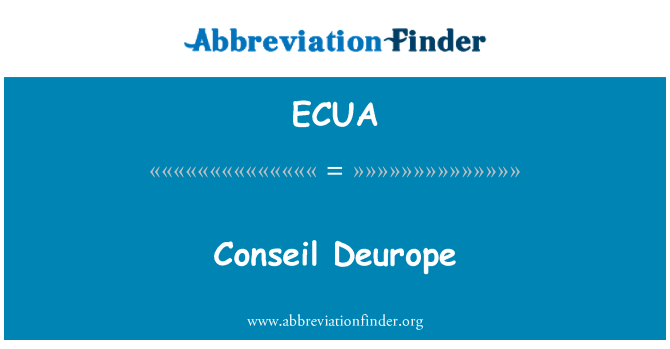 ECUA: Conseil Deurope