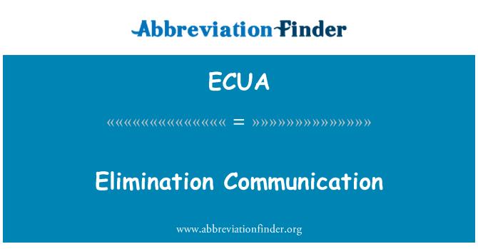 ECUA: Penghapusan komunikasi