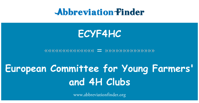 ECYF4HC: European Committee for Young Farmers' and 4H Clubs