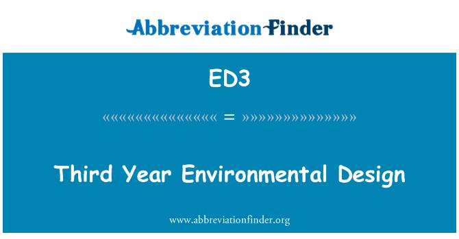 ED3: Third Year Environmental Design