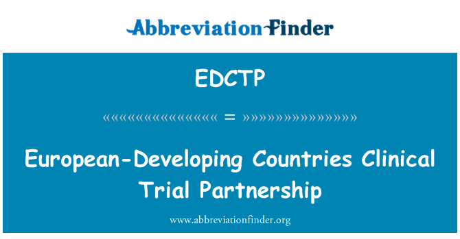 EDCTP: European-Developing Countries Clinical Trial Partnership
