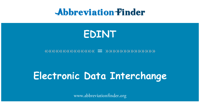 EDINT: Electronic Data Interchange